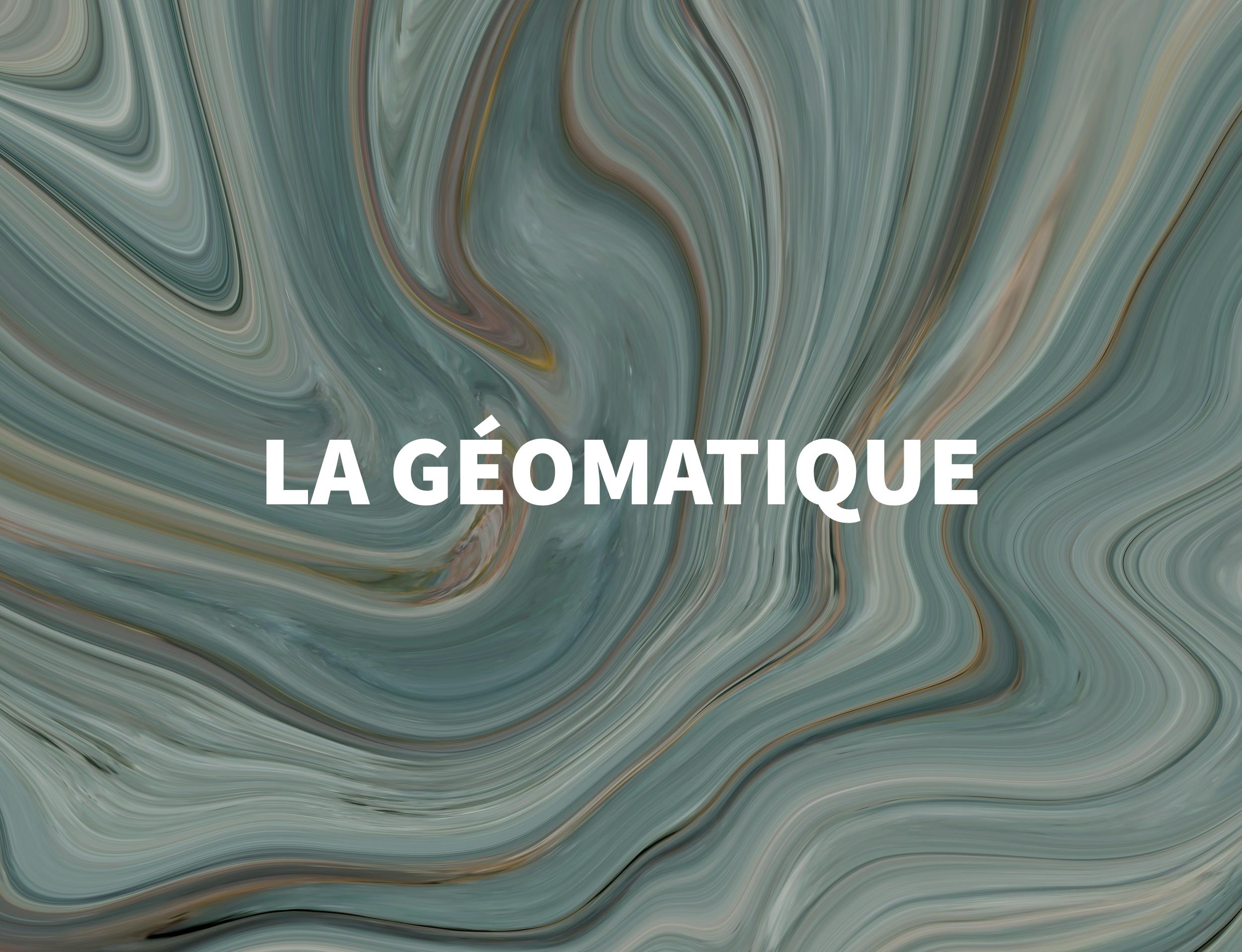 La géomatique - DEPTH SA